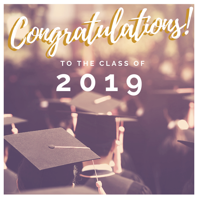 Special Graduation Message to the Class of 2019